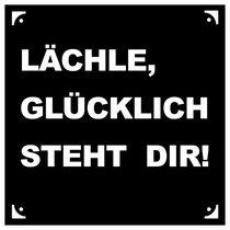 """Poster mit Spruch """"Lächle, Glücklich steht Dir!"""" von Christoph Hesse"""