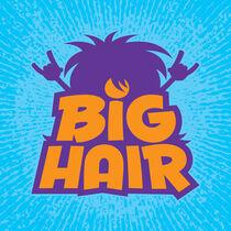 Big Hair Band Logo von John Schwegel