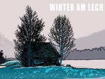 Winter am Lech by Bärbel Stangenberg