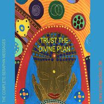 TRUST THE DIVINE PLAN by Rosie Jackson