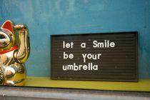 Let a smile be your umbrella von gerardchic