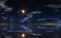 Eclipse at Lake Trasson.  by David Jackson