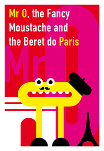 Mister O, the Fancy Moustache and the Beret do Paris by Krista de Groot