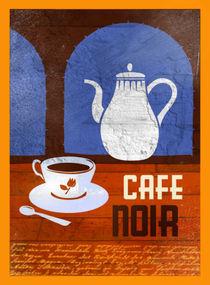Cafe Noir von Benjamin Bay