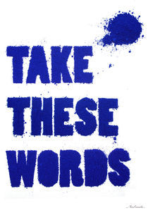 Take these words von Alex Camacho
