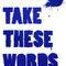 Take-words