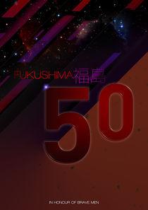 Fukushima 50 by Benjamin Koh