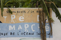Sign for the Grand Marche market, St. Denis, Reunion Island von Panoramic Images
