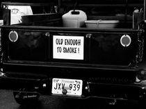 Old enought to smoke