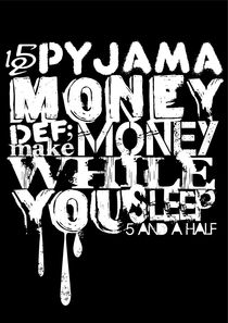 Pyjama Money by 5andahalf