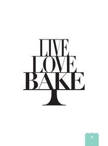 LIVE LOVE BAKE by Donna Hainstock