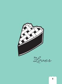 Pie Lover von Donna Hainstock