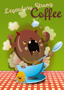 Legendary Strong Coffee von bubblefriends *