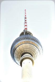 TV- tower of Berlin/ Germany von Anne Bollwahn