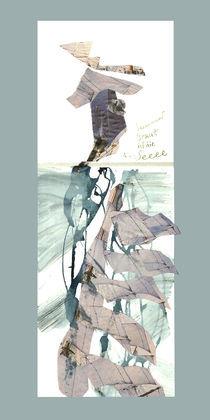 Seemanns Braut ist die See by Reiner Poser