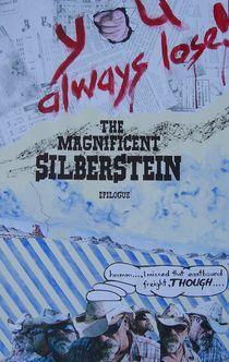 THE MAGNIFICENT SILBERSTEIN  EPILOGUE von Karel Witt