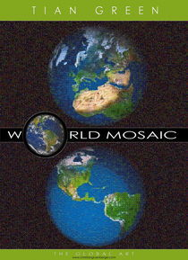 World Mosaic Picture The Global Art von christian grünberger TIAN GREEN