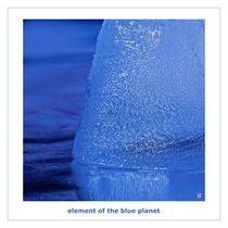 element of the blue planet by Otmar Sonntag