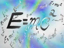 Einstein`s Formel by Angela Parszyk