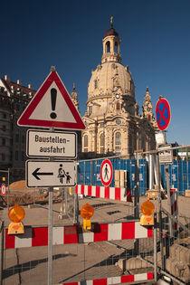 Frauenkirche - Baustelle Neumarkt von Peter Zimolong
