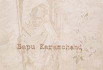 Bapu Karamchand - Tribute to Mahatma Gandhi von Smitty Brandner