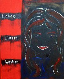 Leben-Lieben-Lachen von Brigitte Hohner