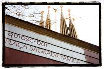 La Sagrada Familia - Kiosk by martina braun-rodmann