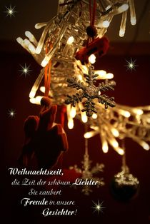 Weihnachtszeit, die Zeit der schönen Lichter by Juana Kreßner