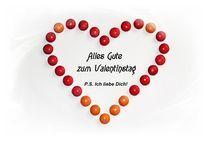 Alles Gute zum Valentinstag by Juana Kreßner