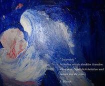 Zuspruch II  (Oktober 2011) by Susanne © Blauth