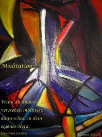 Meditation  (März 2011) von Susanne © Blauth