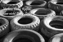 Verheiz Deine Reifen, aber...... by ropo13