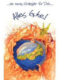 Alles Gute! Ein neues Erdenjahr für Dich von kunstkarawane