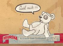 Quäl-mich-Teddy von Katharina Kierzek