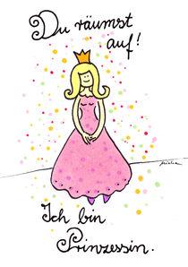 Du räumst auf, ich bin Prinzessin! by Michaela von Aichberger