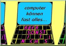 Computer ... von harry ucksche