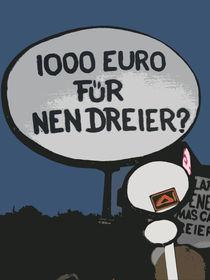 1000 Euro für nen Dreier? by crasshofer