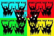 make love not war von kreativ4insider