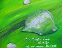 ein tropfen Liebe by Birgit Summa