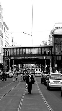 BERLIN - WALK ON FRIEDRICHSTRASSE by tcl