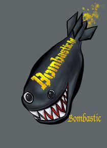 BOMBASTIC! by David French