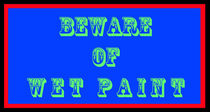 Warning Sign: Beware of Wet Paint von Tienny The