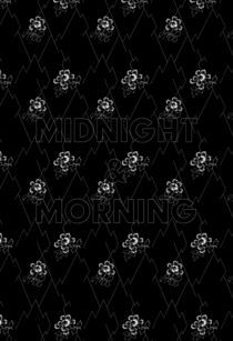 Midnight & Morning by 200pt