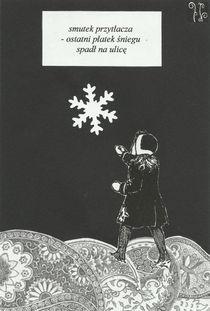haiku 186 - last snowflake by Zuzanna Orzel