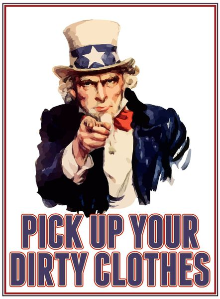 Gt-uncle-sam-pick-up-your-dirty-clothes