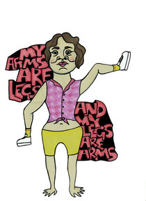 Arms are Legs/Legs are Arms by Nadja Asghar