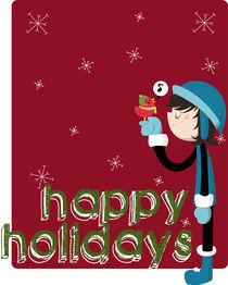 Happy Holidays von Ana Cristina Valencia