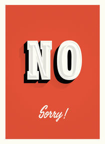 NO sorry sign by Philippe  Nicolas