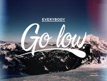 'Everybody Go Low.' von Tom  Hayes
