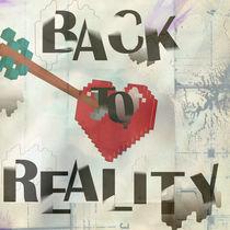 'Back to Reality' by monica martinez